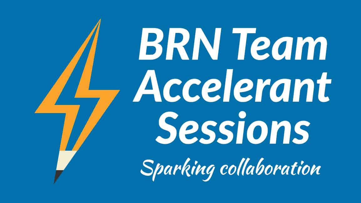 Team BRN Accelerant Sessions