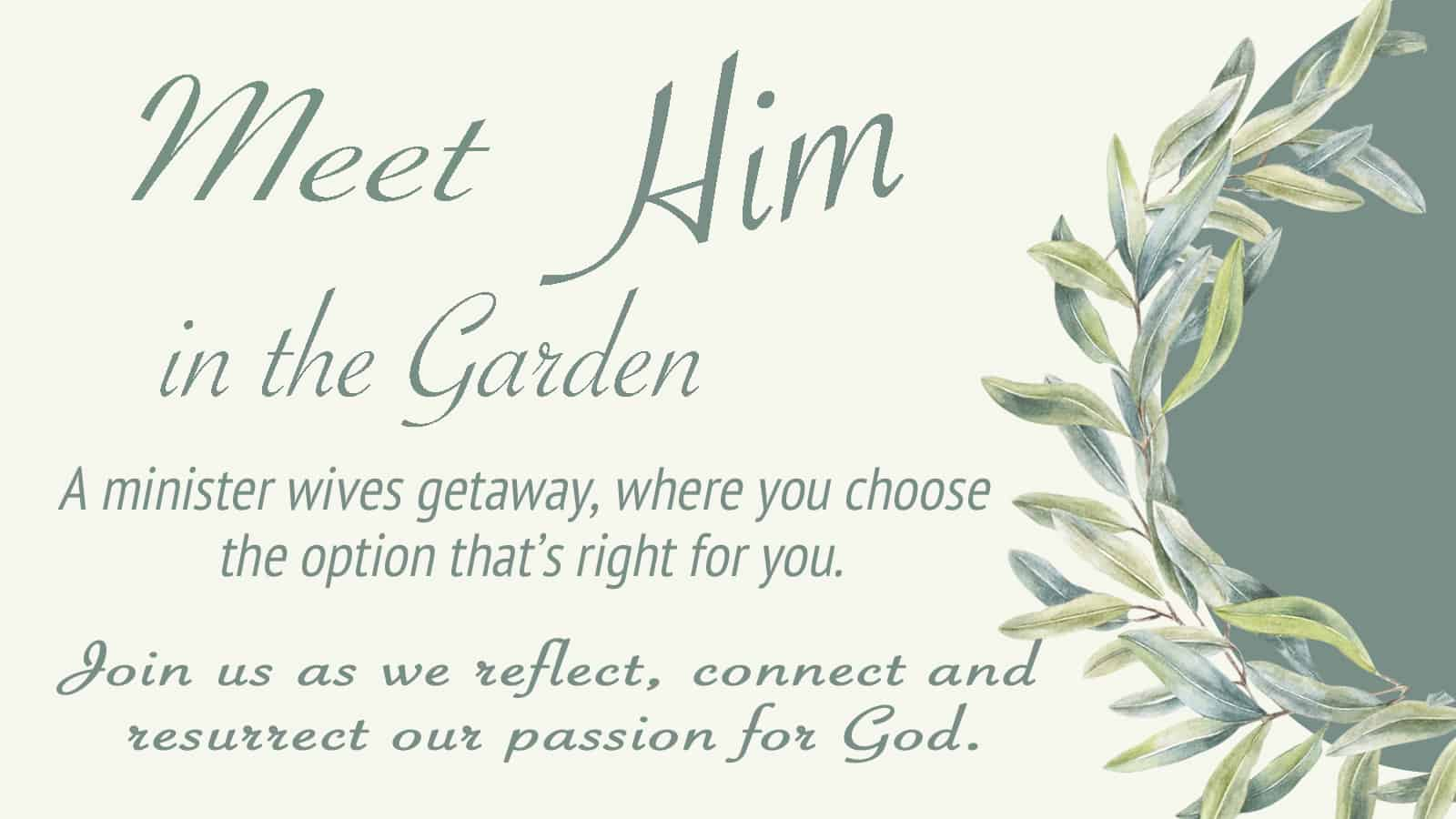 Meet Him in the Garden